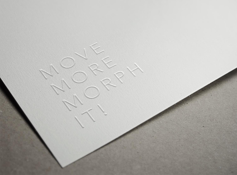 MOVE MORE MORPH IT!